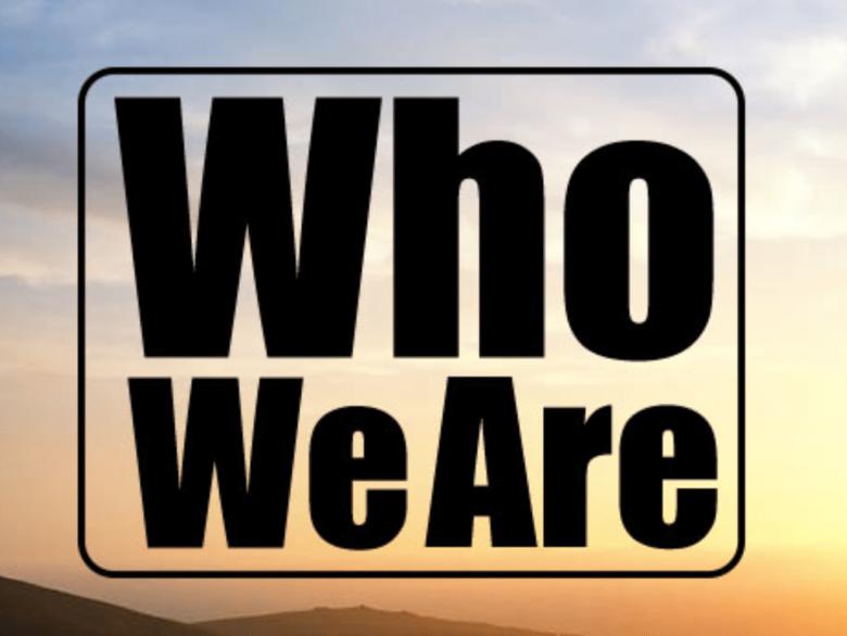 Who We Are Sermon Series