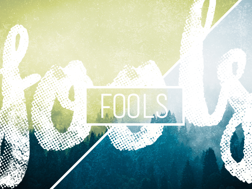 Fools Sermon Series at South Spring Baptist Church in Tyler TX