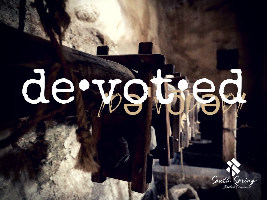 Devoted: Sacrament Sundays at South Spring Baptist Church in Tyler TX