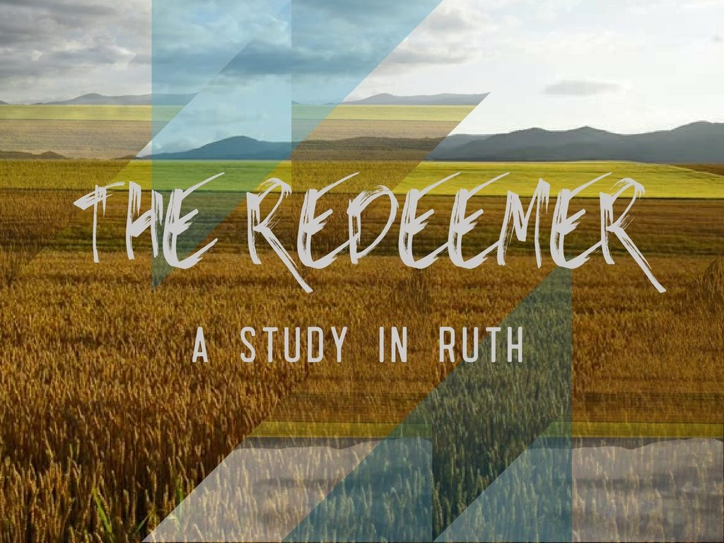 The Redeemer: a Study in Ruth at South Spring Baptist Church in Tyler TX